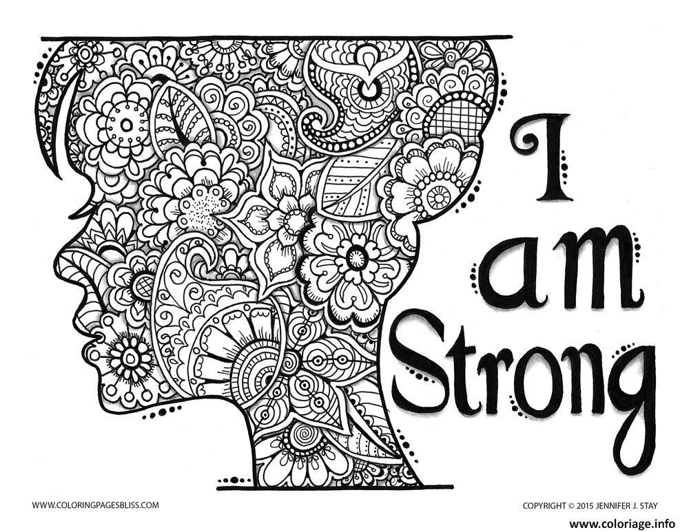 Coloriage Adulte A Imprimer Amour.Coloriage Adulte Zen Et Anti Stress I Am Strong Dessin