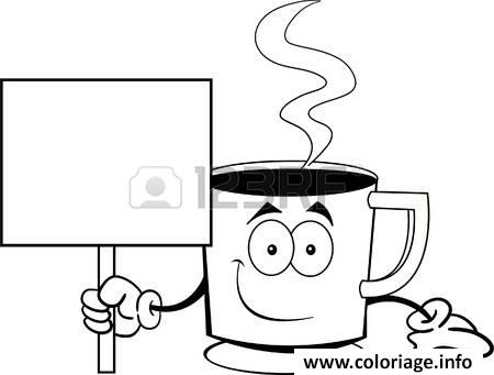 coloriage dessin tasse a cafe humour avec pancarte. Black Bedroom Furniture Sets. Home Design Ideas