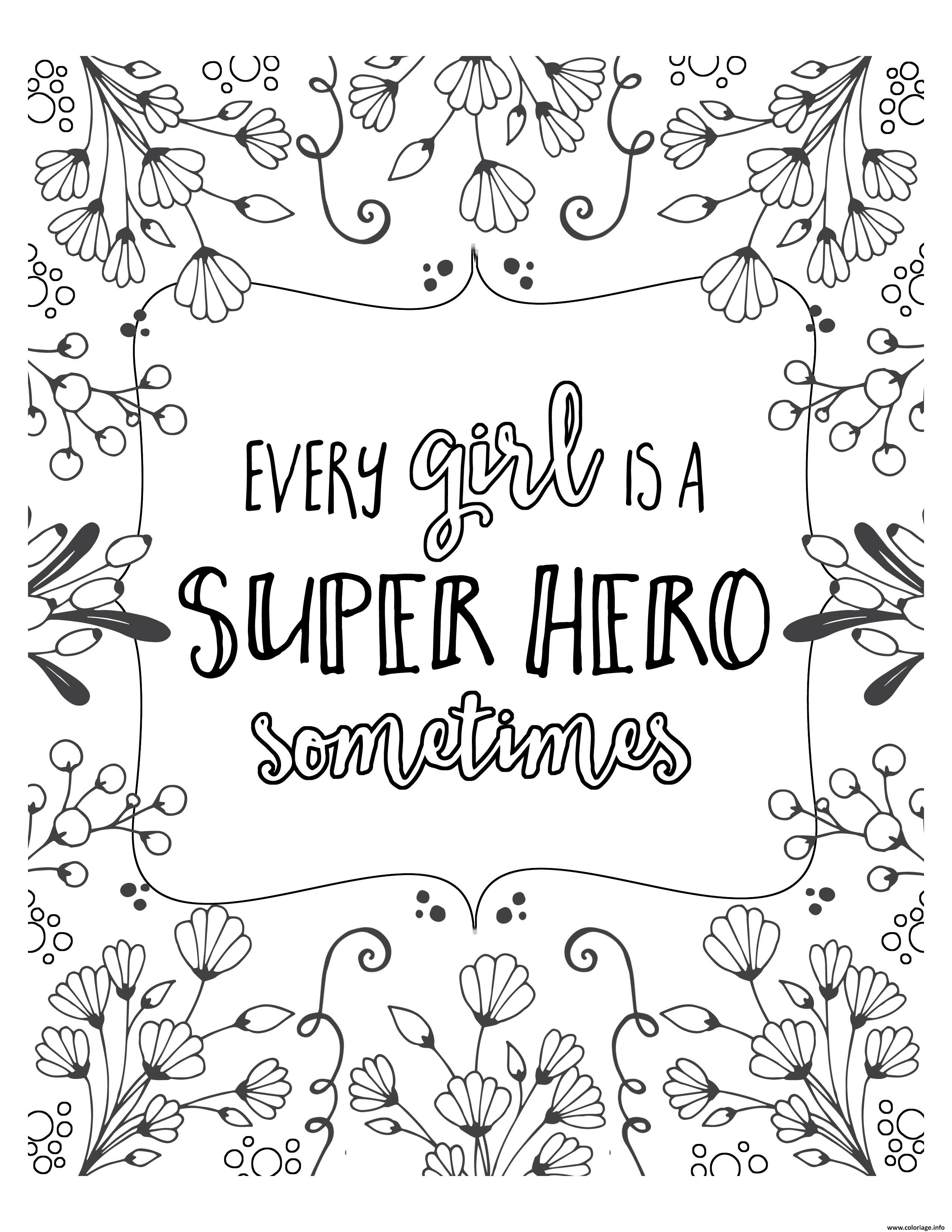 Coloriage Adulte Every Girls Is A Super Hero Quotes Dessin à Imprimer