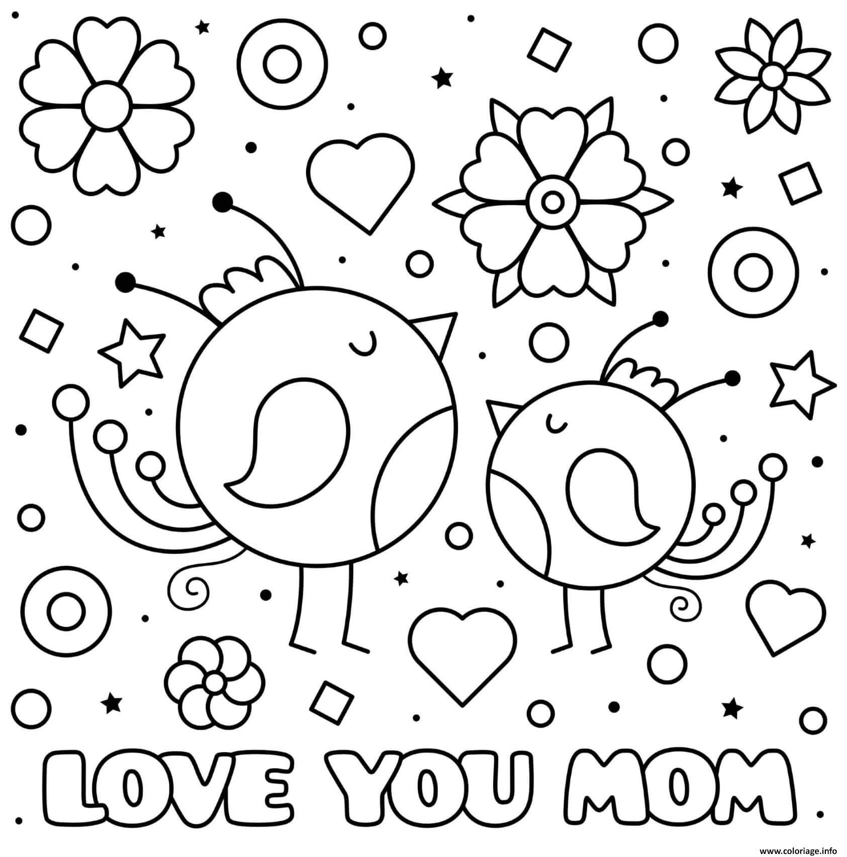 Dessin fete des meres love you maman baby birds coeurs fleurs Coloriage Gratuit à Imprimer