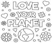 aime ta planete pour le jour de la terre dessin à colorier